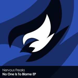 Nervous Freaks - No One Is To Blame EP