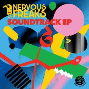 Nervous Freaks - Soundtrack EP