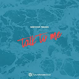 Nervous Freaks - Talk To Me (Original Mix)